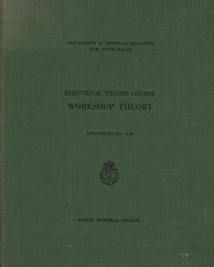 Electrical Trades Course Workshop Theory: Assignments Nos. 1-16: Various