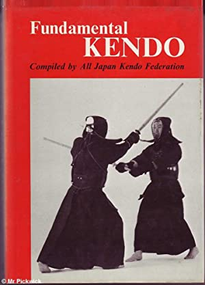 Fundamental Kendo: Compiled by All Japan Kendo: Various