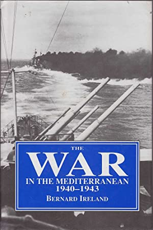 The War in the Mediterranean 1940-1943: Ireland, Bernard