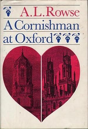 A Cornishman at Oxford: Rowse, A.L.