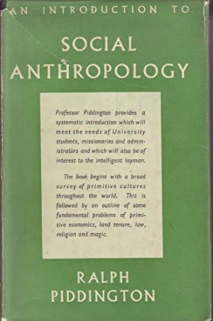 An Introduction to Social Anthropology (4th Ed) Vol. I: Piddington, Ralph