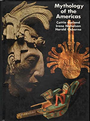 Mythology of the Americas: Burland, Nicholson, Osborne, Cottie, Irene, Harold