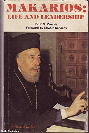 Makarios: Life and Leadership: Vanezis, P. N.