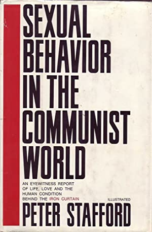 Sexual Behaviour in the Communist World: Stafford, Peter