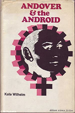 Andover and the Android: Wilhelm, Kate
