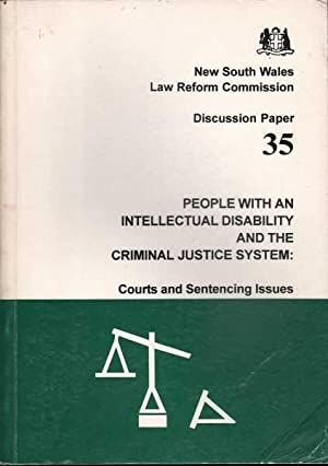 People with an Intellectual Disability and the Criminal Justice System:Courts and Sentencing Issues...