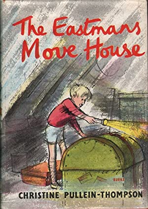 The Eastmans Move House: Pullein-Thompson, Christine
