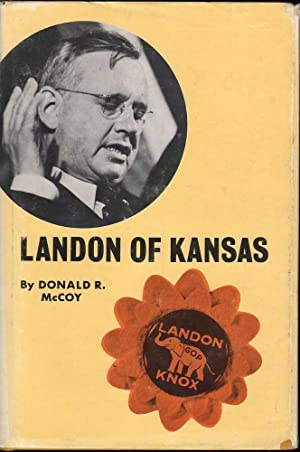 Landon of Kansas: McCoy, Donald R.