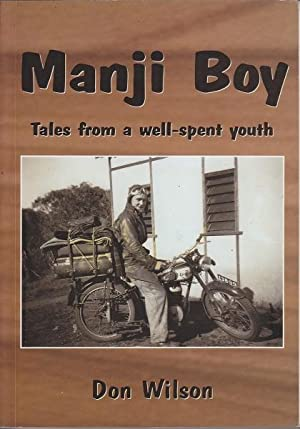 Manji Boy: Tales from a Well-Spent Youth: Wilson, Don