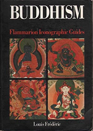 Buddhism: Flammarion Iconographic Guides: Frederic, Louis