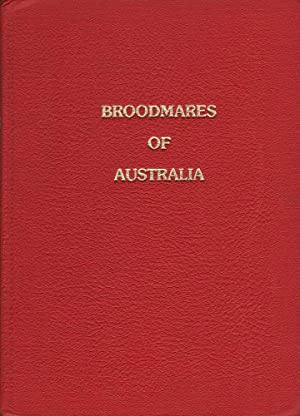 Broodmares of Australia Volume 2: Messner (ed.), Bob
