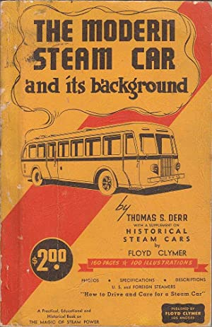 The Modern Steam Car and its Background: Derr, Thomas S.