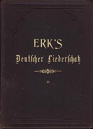 Erk's Deutscher Liederschatz: Erk (ed.), Ludwig