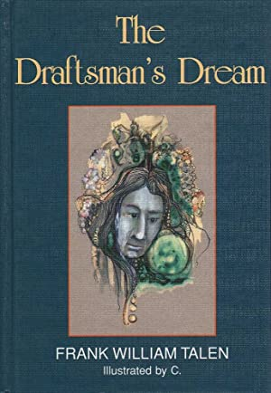 The Draftsman's Dream: Talen, Frank William
