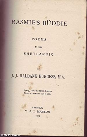 Rasmie's Buddie: Poems in the Shetlandic: Burgess, J.J. Haldane