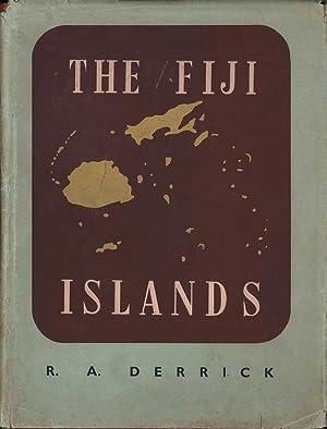 The Fiji Islands: A Geographical Handbook: Derrick, R.A.