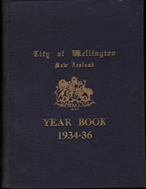 City of Wellington (New Zealand) Year Book 1934-36: Various