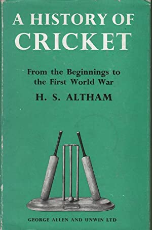 A History of Cricket (2 Volumes): Altham & Swanton, H.S. / E.W.