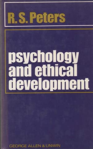 Psychology and Ethical Development: Peters, R.S.