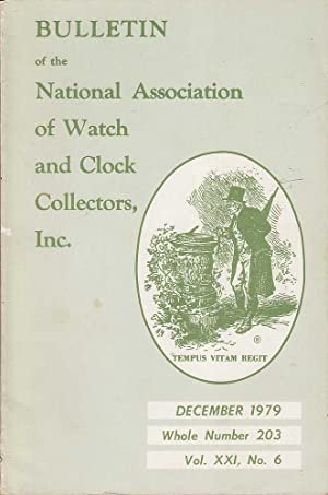 Vol. XXI No. 6 Bulletin of the National Association of Watch and Clock Collectors Inc.