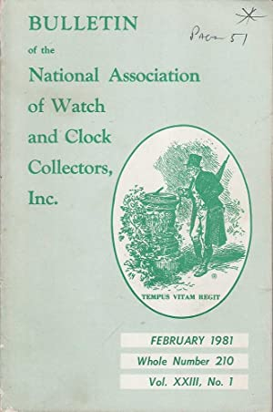 Vol. XXIII No. 1 Bulletin of the National Association of Watch and Clock Collectors Inc