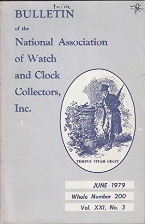 Vol. XXI No.3 Bulletin of the National Association of Watch and Clock Collectors Inc