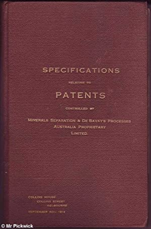 Specifications relating to Patents Controlled by Minerals Separation & De Bavay's ...