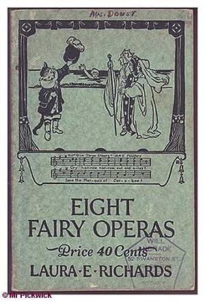Fairy Operettas: Eight Fairy Operas: Richards, Laura E.