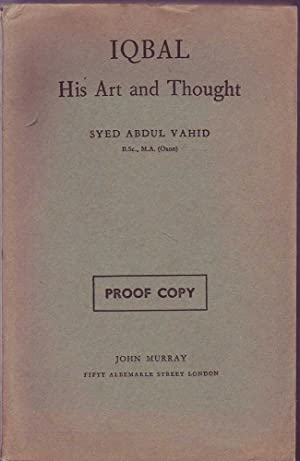 Iqbal: His Art and Thought: Vahid, Syed Abdul