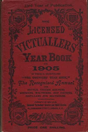 The Licensed Victuallers' Year Book for 1905