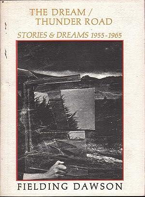 The Dream / Thunder Road: Stories & Dreams 1955-1965: Dawson, Fielding