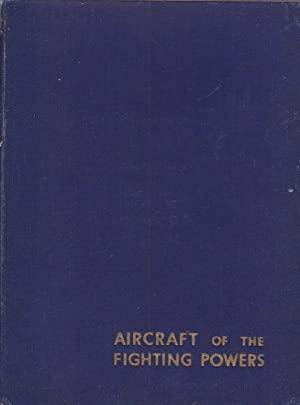 Aircraft of the Fighting Powers Vol. III: Cooper & Thetford, H. J. / O. G.