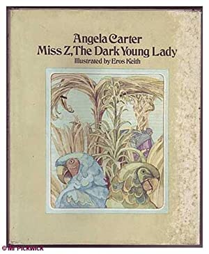 Miss Z,The Dark Young Lady: Carter, Angela