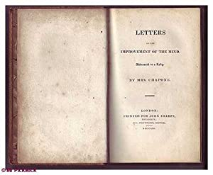 Letters on the Improvement of the Mind: Addressed to a Lady: Mrs. Chapone