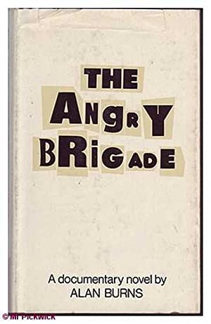 The Angry Brigade: Burns, Alan