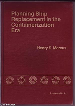 Planning Ship Replacement in the Containerization Era: Marcus, Henry