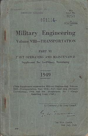 Military Engineerig Volume VIII: Transportation Part VI Port Operating And Maintenance: Various