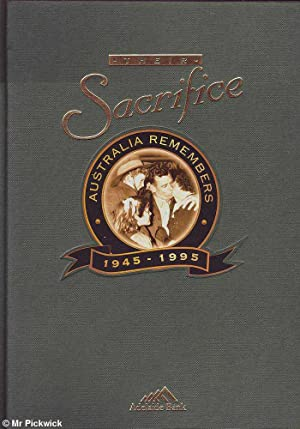 Their Sacrifice; Australia Remembers 1945-1995: Linn, Rob