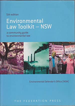 Environmental Law Toolkit - N.S.W: A Community: Clarke, Pepe