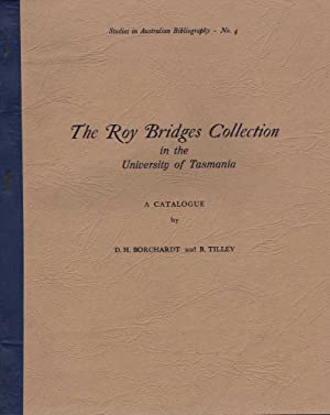 The Roy Bridges Collection in the University of Tasmania: Borchardt & Tilley, D.H. / B.