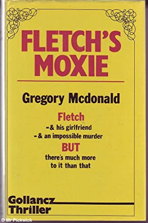 Fletch's Moxie: Mcdonald, Gregory