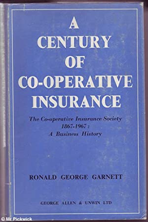 A Century of Co-operative Insurance: Garnett, Ronald George