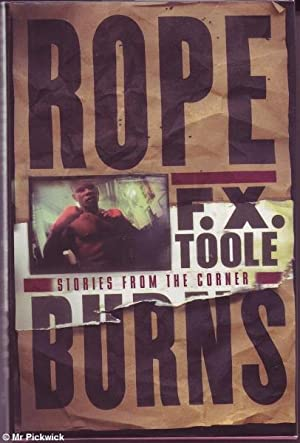 Rope Burns: Toole, F.X.