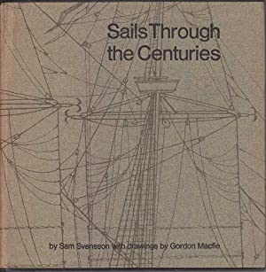 Sails Through the Centuries: Svensson, Sam