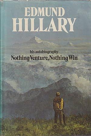 Nothing Venture, Nothing Win: Hillary, Edmund