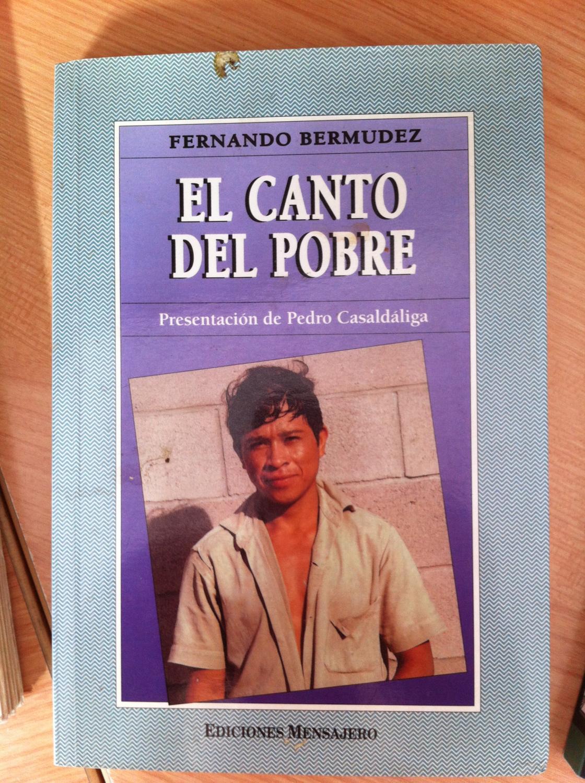 El canto del pobre - Bermúdez López, Fernando