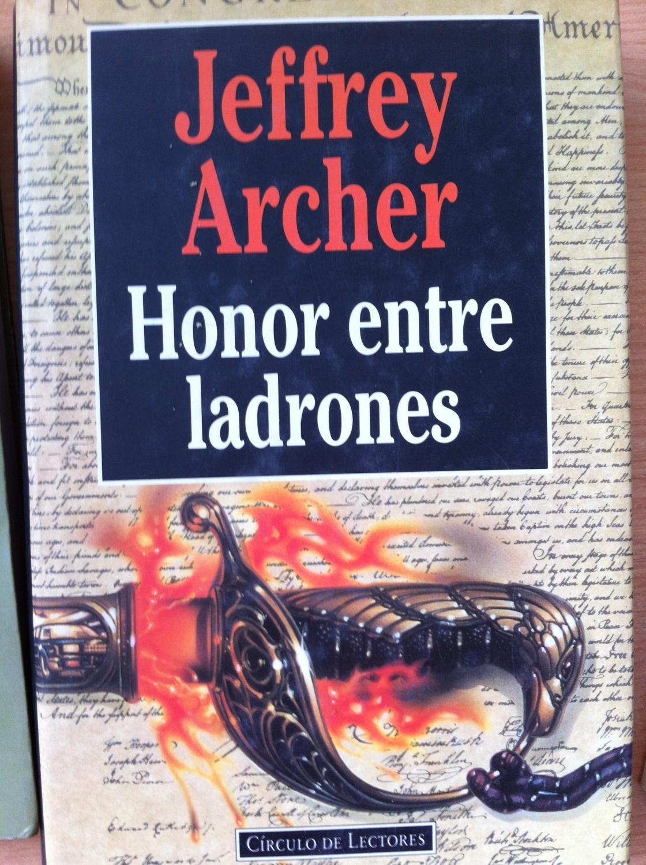 Honor Entre Ladrones - Archer, Jeffrey