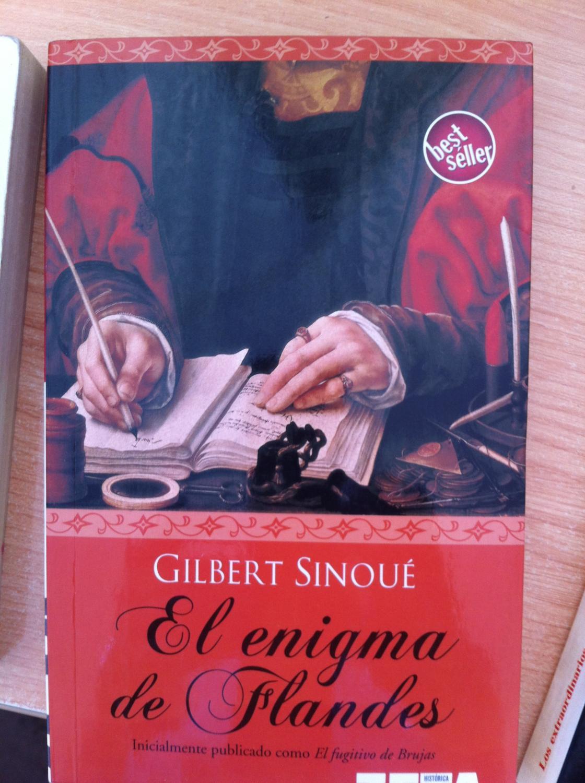 El enigma de Flandes - Gilbert Sinoué