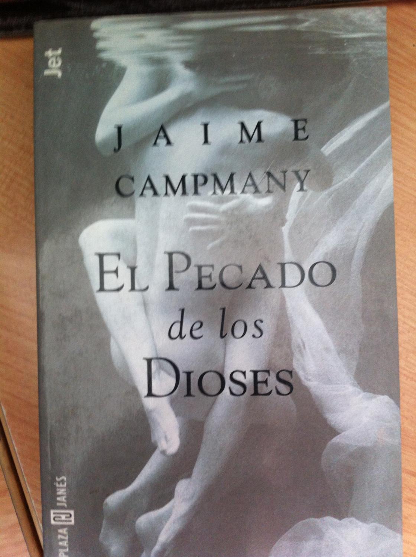 EL PECADO DE LOS DIOSES - CAMPMANY, Jaime