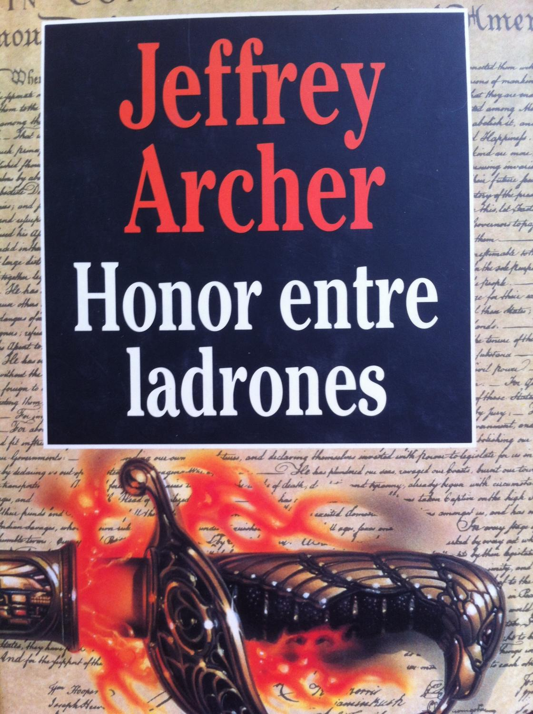 Honor entre ladrones - Jeffrey Archer